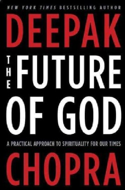 The Future of God: A Practical Approach to Spirituality for Our Times (Paperback)