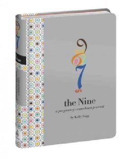 The Nine: a Pregnancy Countdown Journal (Record book)