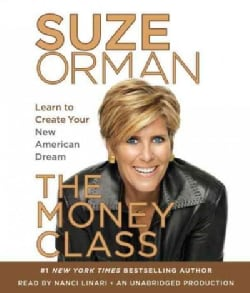 The Money Class: Learn to Create Your New American Dream (CD-Audio)
