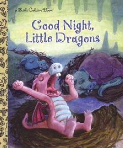 Good Night, Little Dragons (Hardcover)