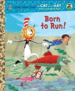 Born to Run! (Hardcover)