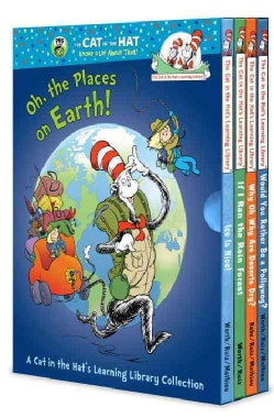 Oh, the Places on Earth!: A Cat in the Hat's Learning Library Collection (Hardcover)