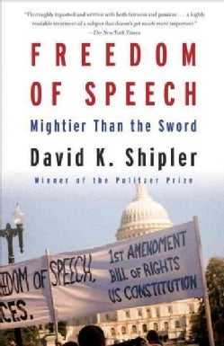 Freedom of Speech: Mightier Than the Sword (Paperback)