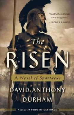 The Risen: A Novel of Spartacus (Paperback)