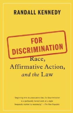 For Discrimination: Race, Affirmative Action, and the Law (Paperback)