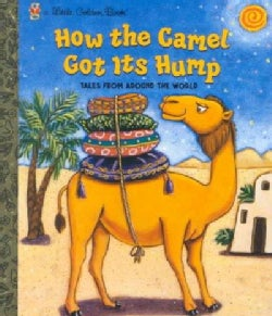 How the Camel Got Its Hump: Tales from Around the World (Hardcover)