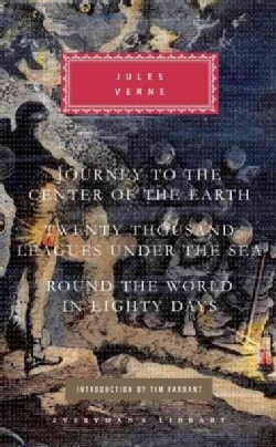 Journey to the Center of the Earth/ Twenty Thousand Leagues Under the Sea/ Round the World in Eighty Days (Hardcover)