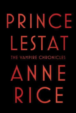 Prince Lestat (Hardcover)