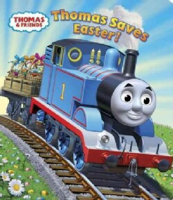 Thomas Saves Easter! (Board book)