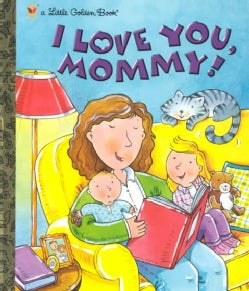 I Love You, Mommy (Hardcover)