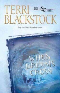When Dreams Cross (Paperback)