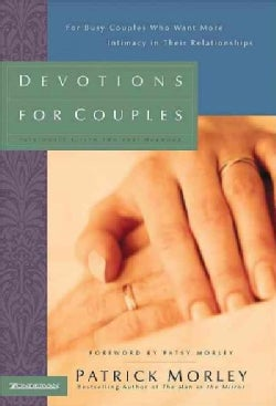 Devotions for Couples: For Busy Couples Who Want More Intimacy in Their Relationships (Hardcover)