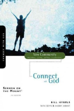 Connect With God: Sermon on the Mount (Paperback)
