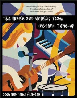 The Praise and Worship Team Instant Tune-Up (Paperback)