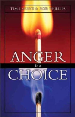 Anger Is a Choice (Paperback)