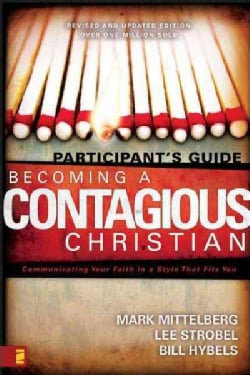 Becoming a Contagious Christian: Participant's Guide (Paperback)