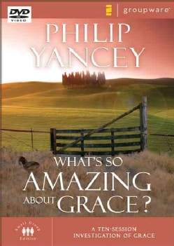 What's So Amazing About Grace?: A Ten Session Investigation of Grace: Small Group Edition (DVD video)