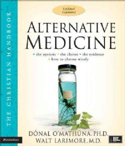 Alternative Medicine: The Christian Handbook (Paperback)