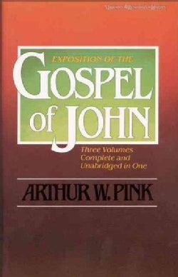 Exposition of the Gospel of John (Hardcover)