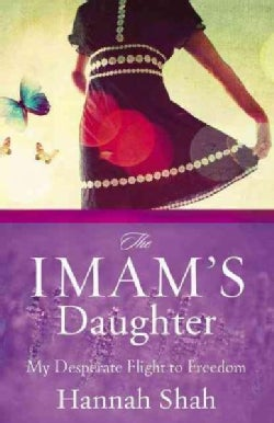 The Imam's Daughter: My Desperate Flight to Freedom (Paperback)