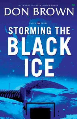 Storming the Black Ice (Paperback)