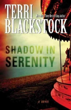 Shadow in Serenity (Paperback)
