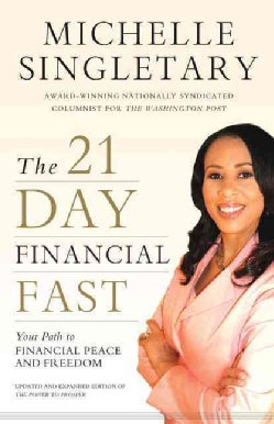 The 21-Day Financial Fast: Your Path to Financial Peace and Freedom (Paperback)