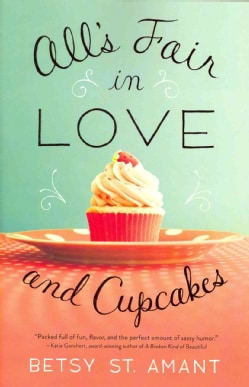 All's Fair in Love and Cupcakes (Paperback)