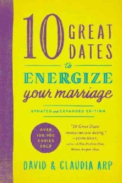 10 Great Dates to Energize Your Marriage (Paperback)