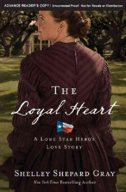The Loyal Heart (Paperback)