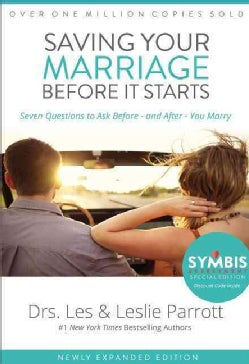 Saving Your Marriage Before It Starts: Seven Questions to Ask Before - and After - You Marry (Hardcover)