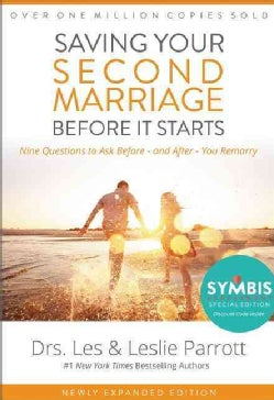 Saving Your Second Marriage Before It Starts: Nine Questions to Ask Before -- and After -- You Remarry (Hardcover)