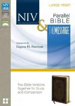 Holy Bible: New International Version, the Message, Side by Side, Two Bible Versions Together for Study and Compa... (Paperback)