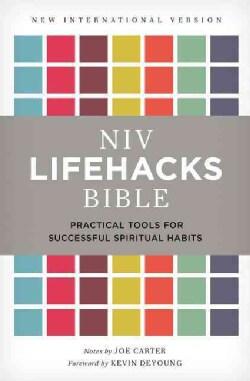 Lifehacks Bible: Practical Tools for Successful Spiritual Habits: New International Version (Hardcover)