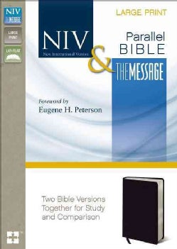 Holy Bible: New International Version/The Message, Large Print, Lay Flat, Black Bonded Leather (Paperback)