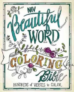 Holy Bible: New International Version, Beautiful Word Coloring Bible, Hundreds of Verses to Color (Hardcover)