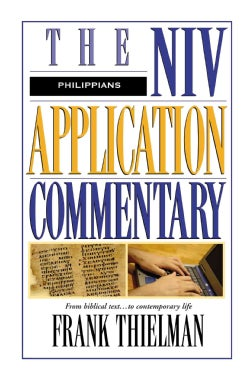 Philippians: The Niv Application Commentary : From Biblical Text to Contemporary Life (Hardcover)