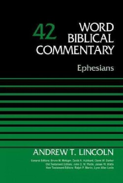 Word Biblical Commentary: Ephesians (Hardcover)
