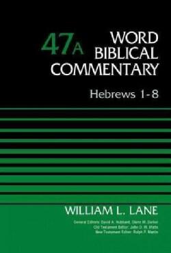 Hebrews 1-8 (Hardcover)