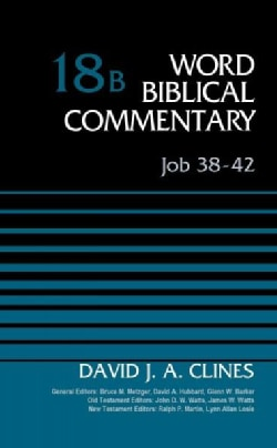 Word Biblical Commentary: Job 38-42 (Hardcover)
