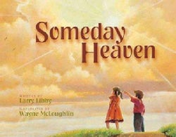 Someday Heaven (Hardcover)