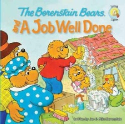 The Berenstain Bears and a Job Well Done (Paperback)
