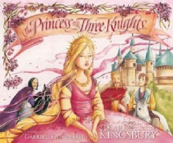 The Princess and the Three Knights (Hardcover)