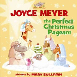 The Perfect Christmas Pageant (Hardcover)