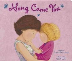 Along Came You (Board book)