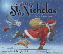 The Legend of St. Nicholas: A Story of Christmas Giving (Hardcover)