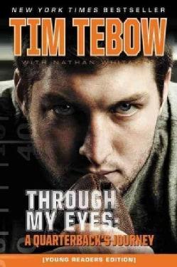 Through My Eyes: A Quarterback's Journey (Paperback)