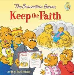 The Berenstain Bears Keep the Faith (Paperback)