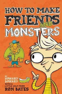 How to Make Friends and Monsters (Hardcover)