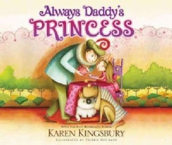 Always Daddy's Princess (Board book)